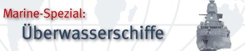 GlobalDefence.net Spezial Überwasserschiffe