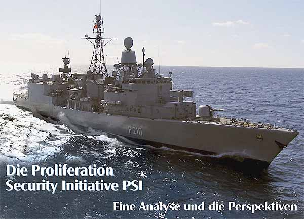 Die Proliferation Security Initiative PSI