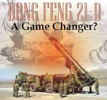 China — Dong Feng 21‑D: A Game Changer?
